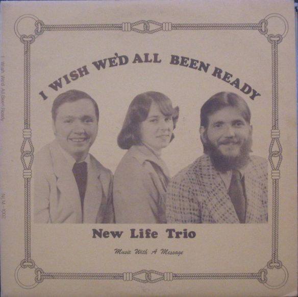 NewLifeTrio_WishWedBeenReady