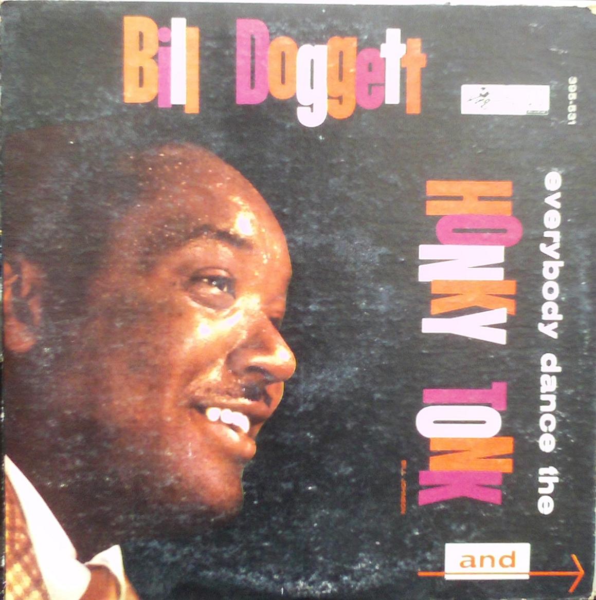 Bill Doggett - Everybody Dance The Honky Tonk