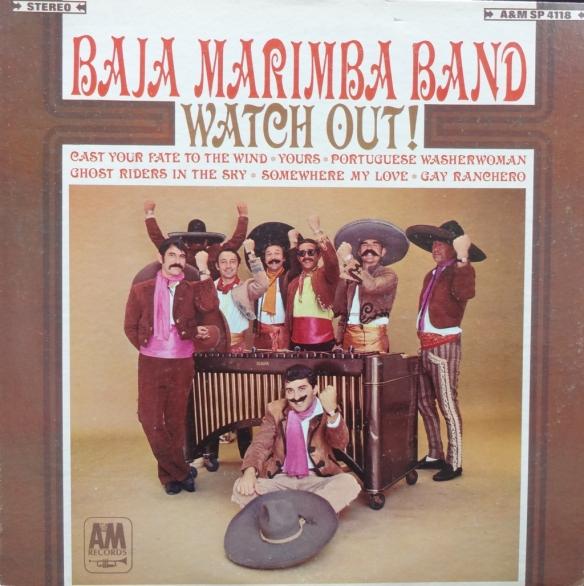 BajaMarimbaBand_WatchOut!