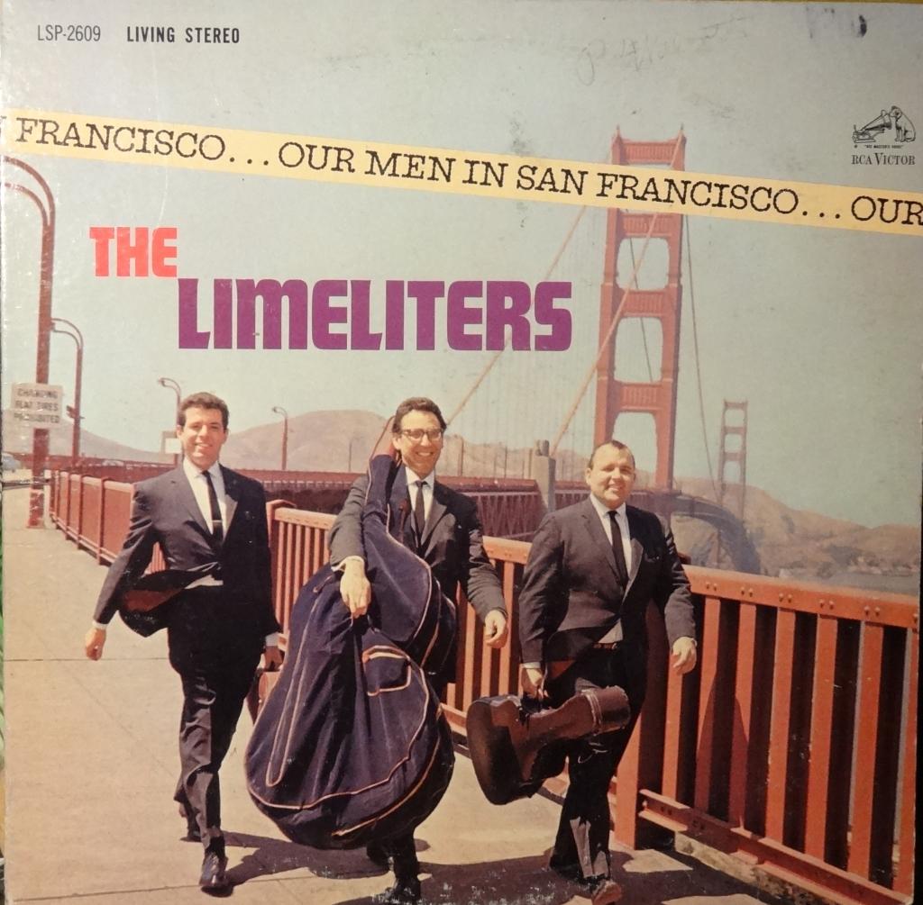 Limeliters Our Men In San Francisco
