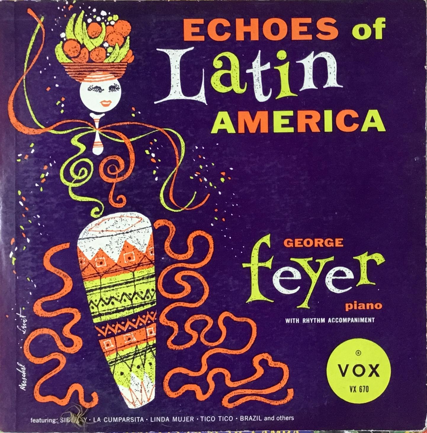 GFeyer_EchoesOfLatinAmerica