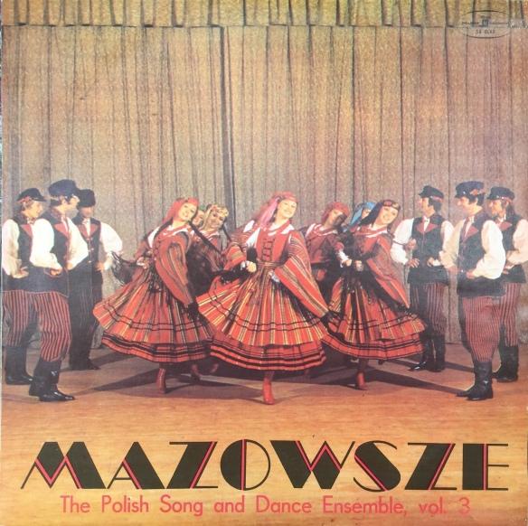 Mazowse_PolishSongAndDanceVol3